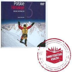 Polskie Himalaje 3. Wielkie wspinaczki + DVD, rok wydania (2008)
