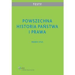 Powszechna historia państwa i prawa Testy dla studentów (Marek Stus)