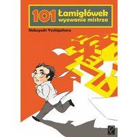 101 Łamigłówek wyzwanie mistrza (Nobuyuki Yoshigahara)