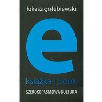 E-książka- book. Szerokopasmowa kultura