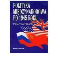 Polityka miedzynarodowa od 1945 roku, książka w oprawie miękkej