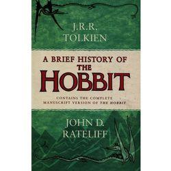 A Brief History of the Hobbit - TYSIĄCE PRODUKTÓW W ATRAKCYJNYCH CENACH (ISBN 9780007557257)