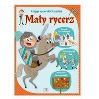 Księga rycerskich zadań. Mały rycerz (9788371679889)