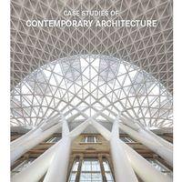Case Studies of Contemporary Architecture - Wysyłka od 3,99 - porównuj ceny z wysyłką