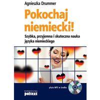 Pokochaj Niemiecki! Szybka, Przyjemna I Skuteczna Nauka Języka Niemieckiego, poltext