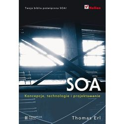 SOA. Koncepcje, technologie i projektowanie, rok wydania (2013)