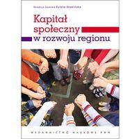 Kapitał społeczny w rozwoju regionu (2012)