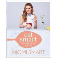 Eat Smart What To Eat In A Day Every Day, Smart, Niomi