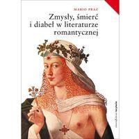 Zmysły, śmierć i diabeł w literaturze romantycznej. Wydanie 2, książka z kategorii Książki militarne