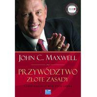 Przywództwo Złote zasady - Maxwell John C.