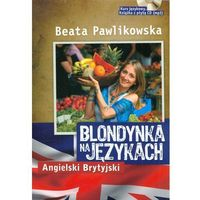 Blondynka Na Językach. Angielski Brytyjski + Cd, G+J RBA