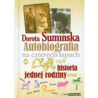 Autobiografia na czterech łapach czyli historia jednej rodziny (356 str.)