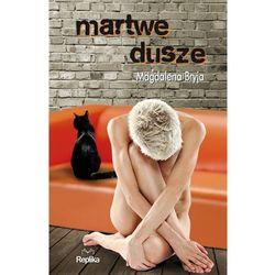MARTWE DUSZE, książka z kategorii Astrologia