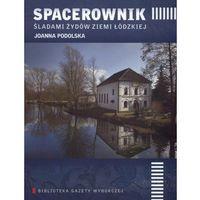 Spacerownik śladami Żydów Ziemi Łódzkiej, Podolska Joanna