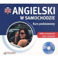 Angielski w samochodzie. Kurs podstawowy. Audio CD (Edgard)