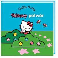 Hello Kitty. Różowy potwór praca zbiorowa (16 str.)