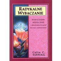 Radykalne wybaczanie, Colin Tipping