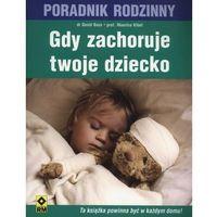 Twoje dziecko. Poradnik medyczny + zakładka do książki GRATIS (2007)