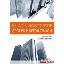 Relacje inwestorskie spółek kapitałowych, książka w oprawie miękkej