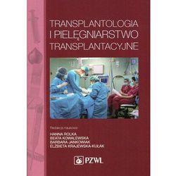 Transplantologia i pielęgniarstwo transplantacyjne, pozycja wydawnicza
