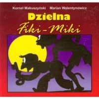 Dzielna Fiki Miki składanka (Kornel Makuszyński)