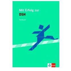 Mit Erfolg zur DSH Testbuch, rok wydania (2007)