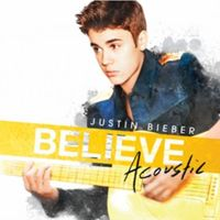 Universal music Believe acoustic (0602537284399)