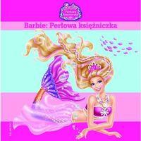 Barbie Perłowa księżniczka (32 str.)