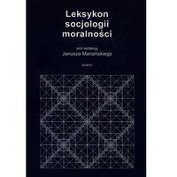 Leksykon socjologii moralności-wyprzedaż (ISBN 9788376883700)