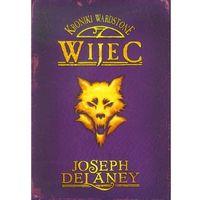 Kroniki Wardstone 11 Wijec, Delaney Joseph