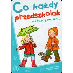 Co każdy przedszkolak wiedzieć powinien 3-5 lat (Dorota Krassowska)