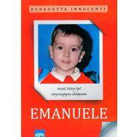 EMANUELE. Anioł, który był zwyczajnym chłopcem, oprawa broszurowa