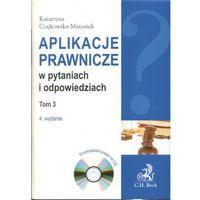Aplikacje prawnicze w pytaniach i odpowiedziach. Tom 3 + CD. Wydanie 4. Encyklopedia prawa na CD (804 str.)