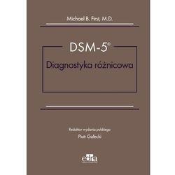 DSM-5 Diagnostyka różnicowa (M.B. First)