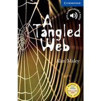 A Tangled Web. Cambridge English Readers 5, Alan Maley