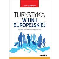 Turystyka w Unii Europejskiej - mamy na stanie, wyślemy natychmiast, oprawa miękka
