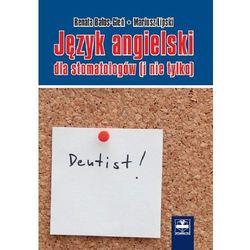 Język angielski dla stomatologów (i nie tylko), książka z kategorii Pozostałe książki