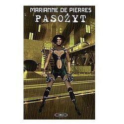 PASOŻYT Marianne De Pierres, rok wydania (2006)