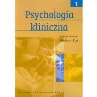 Psychologia kliniczna tom 1 (2013)