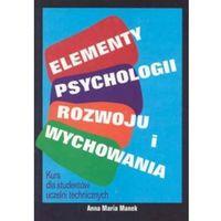 Elementy psychologii rozwoju i wychowania Manek Anna Maria