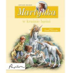 Martynka w krainie baśni. 8 fascynujących opowiadań, książka z kategorii Literatura piękna i klasyczna