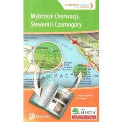 Wybrzeże Chorwacji, Słowenii I Czarnogóry. Przewodnik - Celownik. Wydanie 1 (kategoria: Geografia)