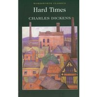 Hard Times, Dickens Charles