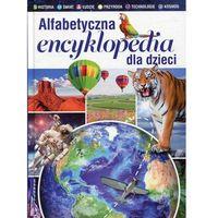 ALFABETYCZNA ENCYKLOPEDIA DLA DZIECI FK 9788327446329 + zakładka do książki GRATIS