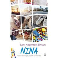 NINA PASJE I NAMIĘTNOŚCI - NINA MAJEWSKA-BROWN (9788380622067)