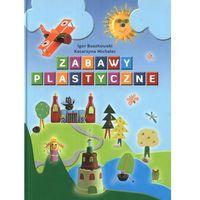 Zabawy plastyczne (142 str.)