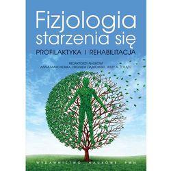 Fizjologia starzenia się (ISBN 9788301170295)