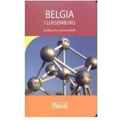 Belgia i Luksemburg praktyczny przewodnik (Osip-Pokrywka Magda, Osip-Pokrywka Mirek)