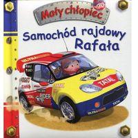 Mały chłopiec. Samochód rajdowy Rafała - Nathalie Belineau, Emilie Beaumont, Olesiejuk