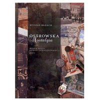 Ostrowska nostalgia